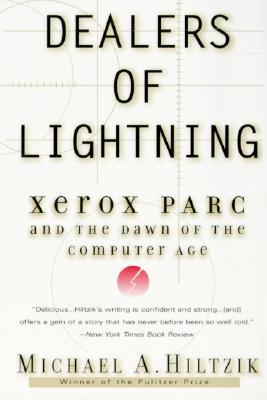 Dealers of Lightning By Hiltzik, Michael